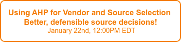 Vendor and Source Selection Webinar Faster, better, defensible source decisions   May 14th, 12:00PM EDT